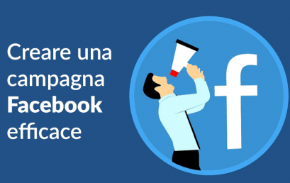 FACEBOOK ADS: COME CREARE CAMPAGNE EFFICACI
